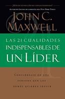 21 CUALIDADES INDISPENSABLES LIDER (Rústica) [Libro]