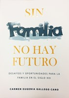 Sin familia no hay futuro