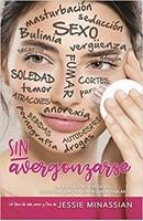 Sin Avergonzarse (Rústica) [Libro]