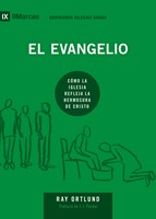 El Evangelio [Libro] - Cómo la Iglesia refleja la hermosura de Cristo