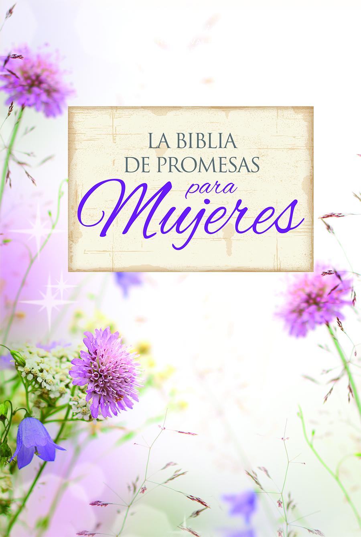 La Biblia de Promesas para Mujeres RVR60 Letra Grande