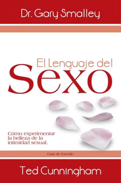 El Lenguaje del Sexo