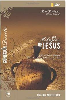 Milagros de Jesús guía del participante serie conexión profunda