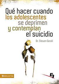 Que Hacer Cuando Los Adolescentes Se Deprimen Y Contemplan El Suicidio