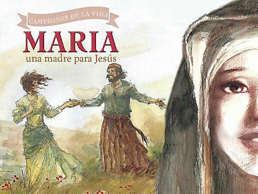 María: una Madre para Jesús