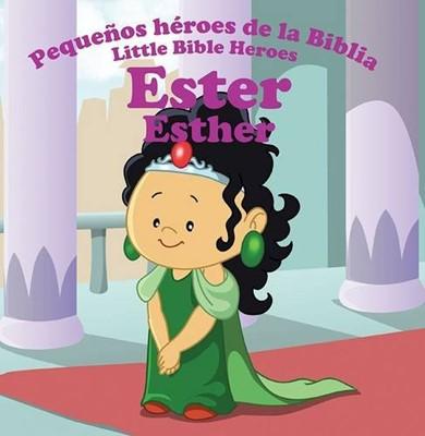 ESTER PEQUEÑOS HEROES DE LA BIBLIA