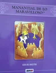 Manantial de lo Maravilloso/Guía del Maestro