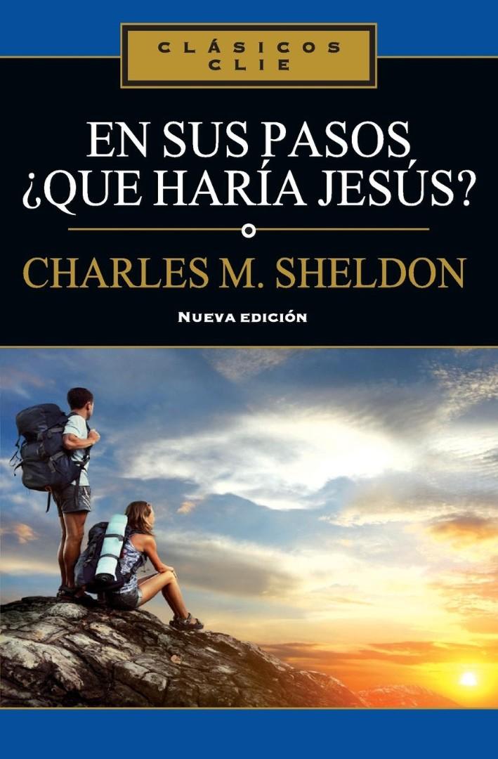 En sus pasos qué haría Jesús