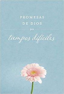 Promesas de Dios para tiempos difíciles