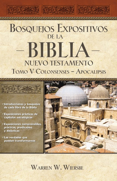 Bosquejos Expositivos de la Biblia: Nuevo Testamento