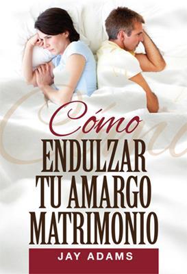 Cómo Endulzar tu Matrimonio