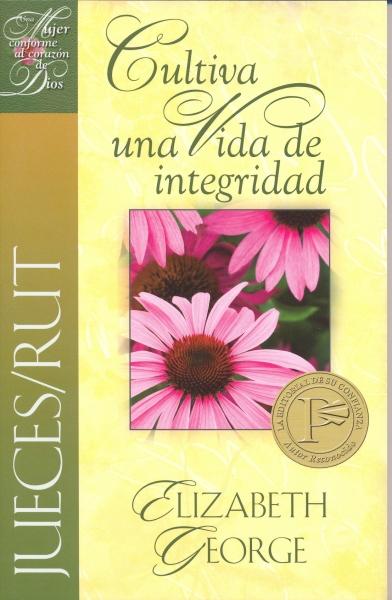 Cultiva una Vida de Integridad