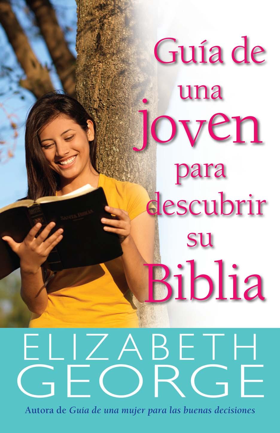 GUIA DE UNA JOVEN PARA DESCUBRIR SU BIBLIA