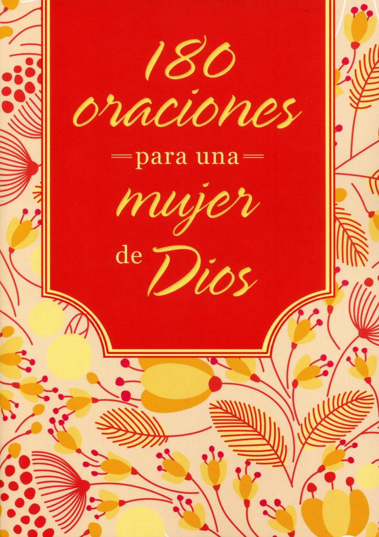 180 Oraciones para la Mujer de Dios