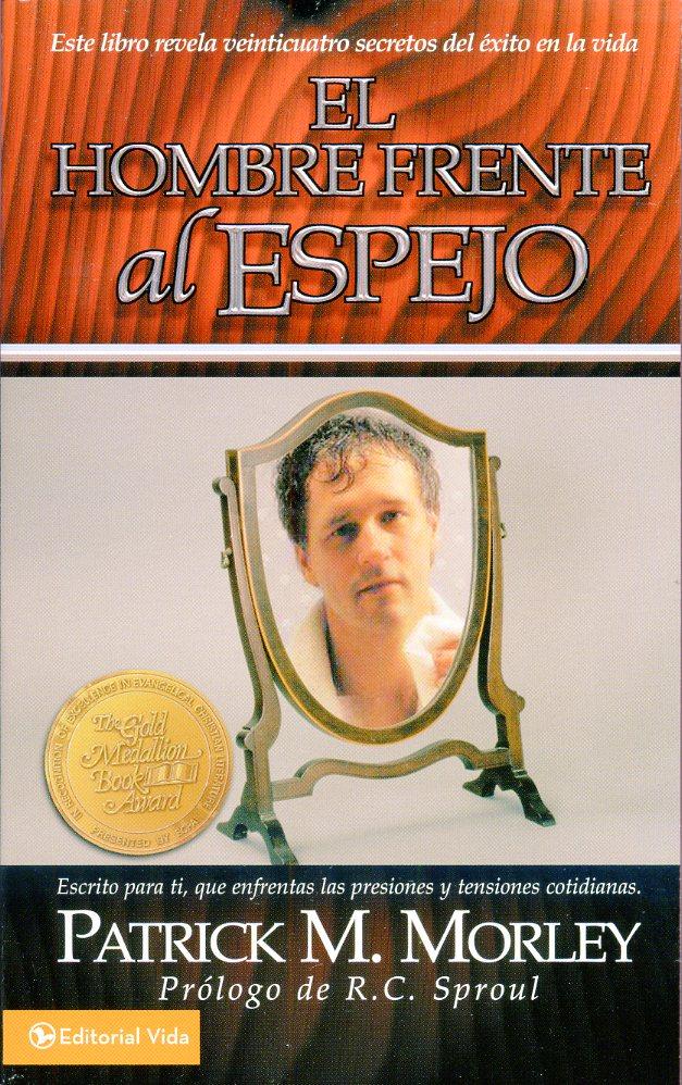 El Hombre Frente al Espejo