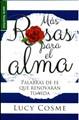 Mas Rosas Para El Alma