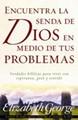 Encuentra senda de Dios en medios de tus problemas