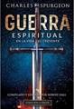 Guerra Espiritual En La Vida Del Creyente