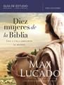 DIEZ MUJERES DE LA BIBLIA GUIA DE ESTUDIO