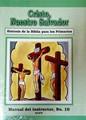 Cristo, Nuestro Salvador - Manual del Maestro No. 10