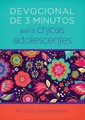 Devocionales de 3 Minutos para Chicas Adolescentes