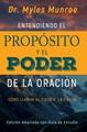 Entendiendo el Propósito y el Poder de la Oración Edición Ampliada