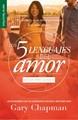 Los 5 Lenguajes del Amor - Edición para Solteros