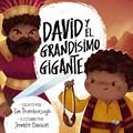 David y el Grandísimo Gigante