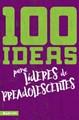 100 ideas para lideres de preadolescentes