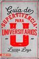 Guía de Supervivencia para Universitarios