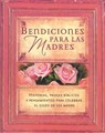 BENDICIONES PARA LAS MADRES TD