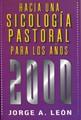Hacia una Psicología Pastoral para los años 2000