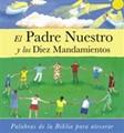 PADRE NUESTRO Y LOS DIEZ MANDAMIENTOS