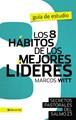 8 HABITOS DE LOS MEJORES LIDERES GUIA ESTUDIO