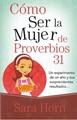 COMO SER LA MUJER DE PROVERBIOS 31 BOLSILLO