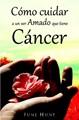 COMO CUIDAR A UN SER AMADO QUE TIENE CANCER BOLSILLO