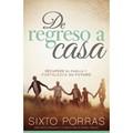 DE REGRESO A CASA SIXTO PORRAS