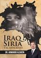 IRAQ  SIRIA Y EL ANTICRISTO