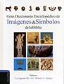 GRAN DICCIONARIO ENCICLOPEDICO DE IMAGENES & SIMBOLOS