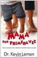 Mama Por Primera Vez