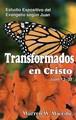 Transformados en Cristo
