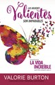MUJERES VALIENTES SON IMPARABLES