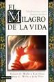 MILAGRO DE LA VIDA
