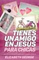 Tienes Un Amigo En Jesús Para Chicas